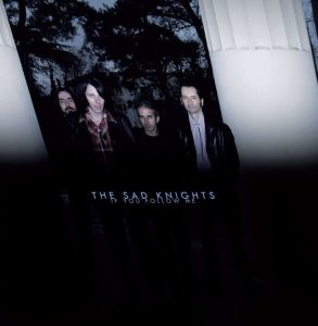 Image of THE SAD KNIGHTS<br>If you follow me<br>The Sad knights