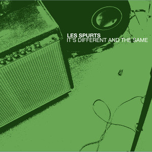 Image of LES SPURTS<br>It's different and the same<br>Les Spurts